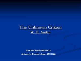 The Unknown Citizen W. H. Auden