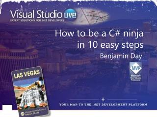How to be a C# ninja  in 10 easy steps