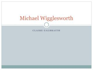 Michael Wigglesworth