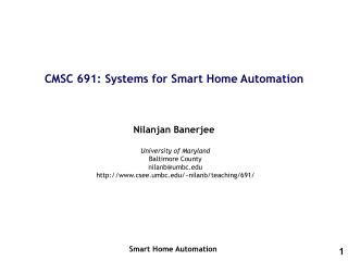 CMSC 691: Systems for Smart Home Automation