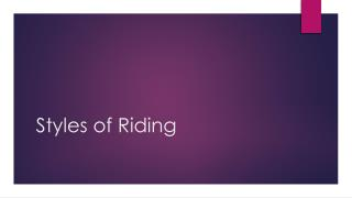 Styles of Riding