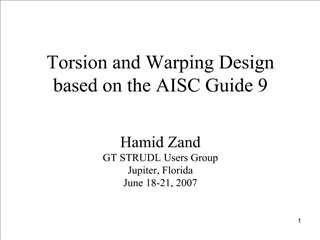 Torsion and Warping Design based on the AISC Guide 9