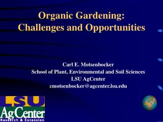 Organic Gardening: Challenges and Opportunities
