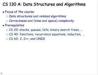 CS 130 A: Data Structures and Algorithms