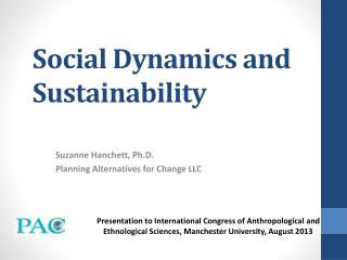 Social Dynamics and  Sustainability