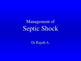 Management of Septic Shock