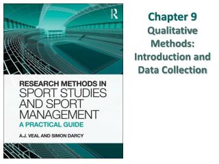 Chapter 9  Qualitative Methods: Introduction and Data Collection
