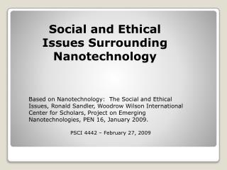 Social and Ethical Issues Surrounding Nanotechnology