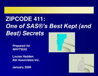ZIPCODE 411:   One of SAS®'s Best Kept (and Best) Secrets