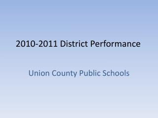 2010-2011 District Performance