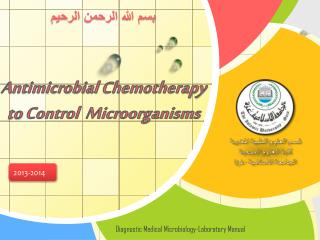 Antimicrobial  Chemotherapy  to  Control  Microorganisms