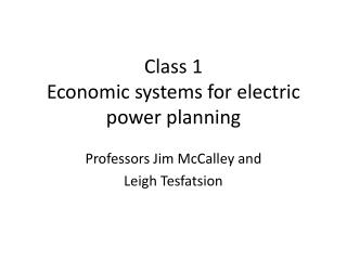 Class 1 Economic systems for electric power planning