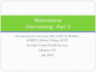 Motivational  Interviewing - Part 2