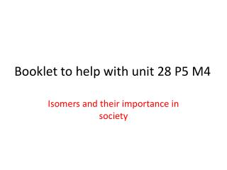 Booklet to help with unit 28 P5 M4