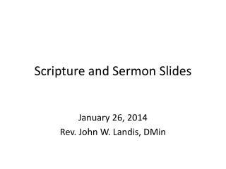 Scripture and Sermon Slides