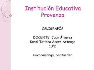 Institución Educativa Provenza