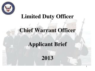 Limited Duty Officer Chief Warrant Officer Applicant Brief 2013