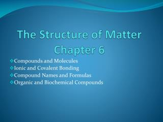 The Structure of Matter Chapter 6
