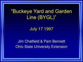 """""""Buckeye Yard and Garden Line (BYGL)"""" July 17 1997"""