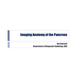 Imaging Anatomy of the Pancreas