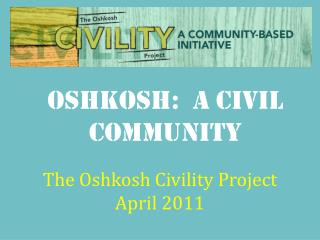 Oshkosh:  a Civil Community