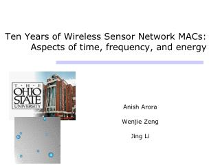 Ten Years of Wireless Sensor Network MACs: Aspects of time, frequency, and energy