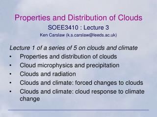 Properties and Distribution of Clouds