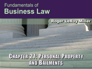 Chapter 27: Personal Property  and Bailments