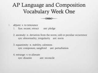 AP Language and Composition Vocabulary Week One