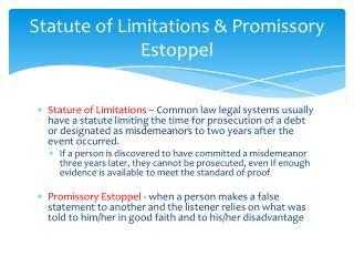 Statute of Limitations & Promissory Estoppel