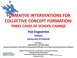 FORMATIVE INTERVENTIONS FOR COLLECTIVE CONCEPT  FORMATION : THREE  CASES OF SCHOOL CHANGE