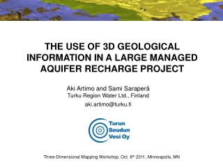 THE USE OF 3D GEOLOGICAL INFORMATION IN A LARGE MANAGED AQUIFER RECHARGE PROJECT