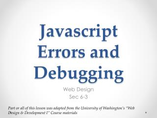 Javascript Errors and  Debugging