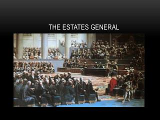 The Estates General