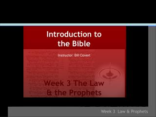 Week 3 The Law  & the Prophets