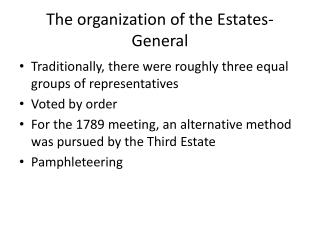 The organization of the Estates- General