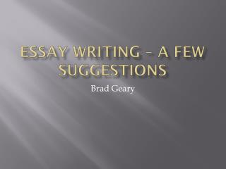 Essay writing – A few suggestions