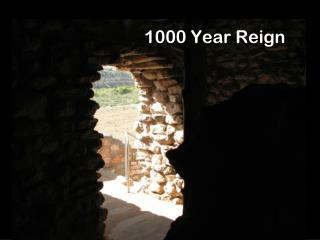 1000 Year Reign