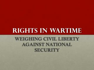 RIGHTS IN WARTIME