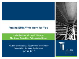Putting EMMA ®  to Work for You