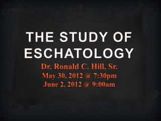 What is Eschatology?