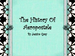 The History Of Aeropostale