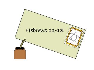 Hebrews 11-13