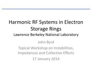 Harmonic RF Systems in Electron Storage Rings Lawrence Berkeley National Laboratory