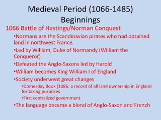 Medieval Period (1066-1485) Beginnings