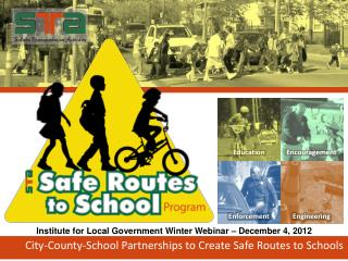 City-County-School Partnerships to Create Safe Routes to Schools