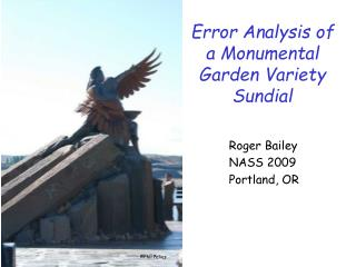 Error Analysis of a Monumental Garden Variety Sundial