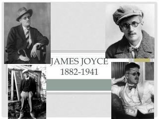 James Joyce 1882-1941