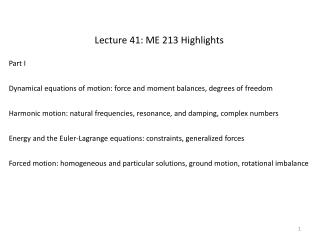 Lecture 41: ME 213 Highlights