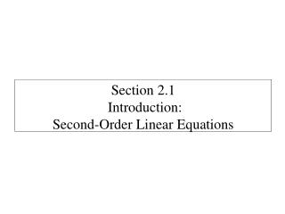 Section  2.1  Introduction:  Second-Order Linear Equations